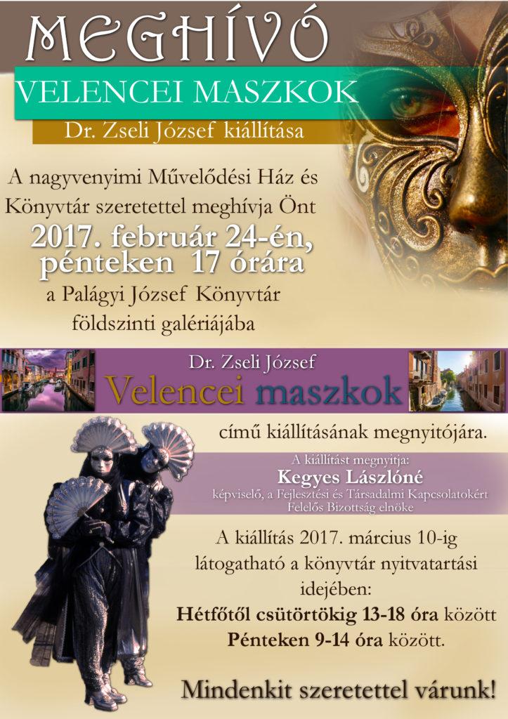 Velencei maszkok - Dr. Zseli József kiállításának megnyitója @ Palágyi József Művelődési Ház és Könyvtár